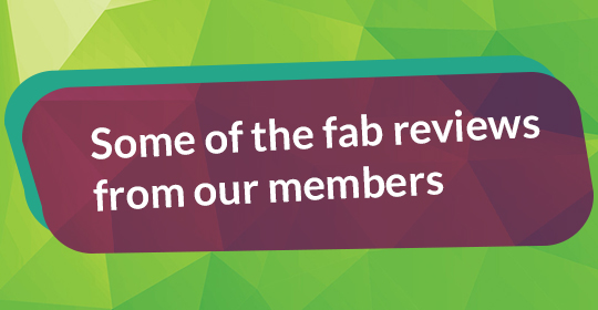 Read What Our Members Have Said…