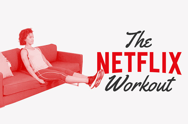 listers health the Netflix workout